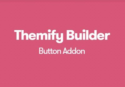 Themify Builder Button Addon - Gpl Pulse