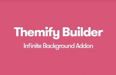 Themify Builder Infinite Background Addon - Gpl Pulse