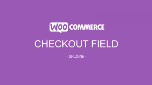 WooCommerce Checkout Field Editor - Gpl Pulse