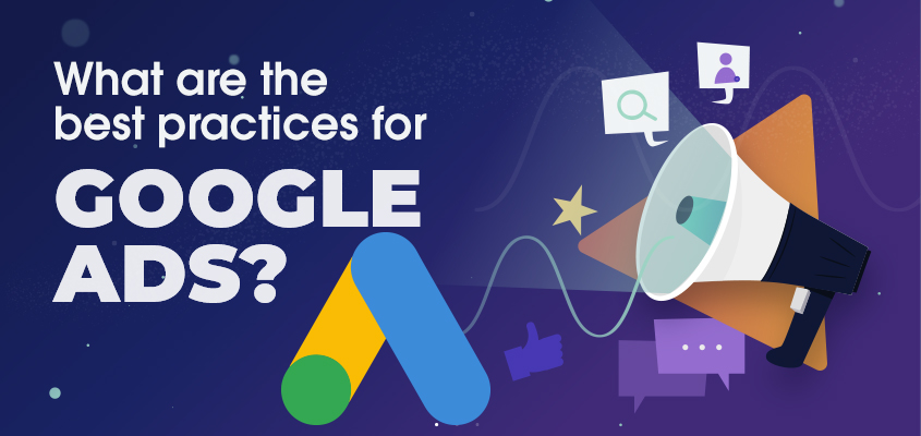 Best Practices for Google Ads - GPL Pulse